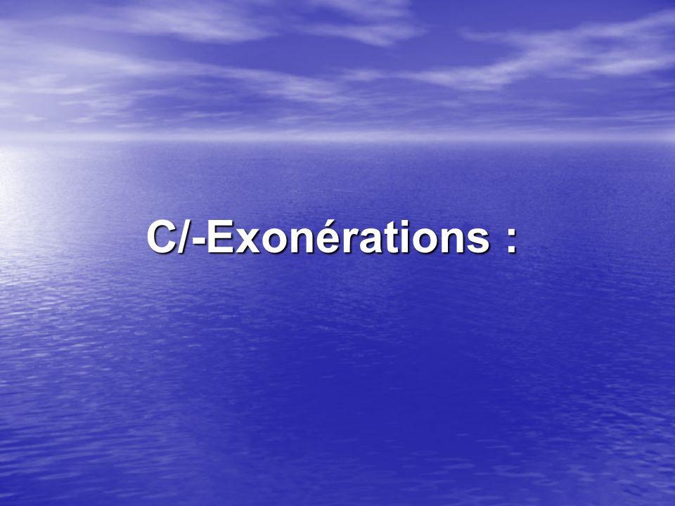 C/-Exonérations : C/-Exonérations :