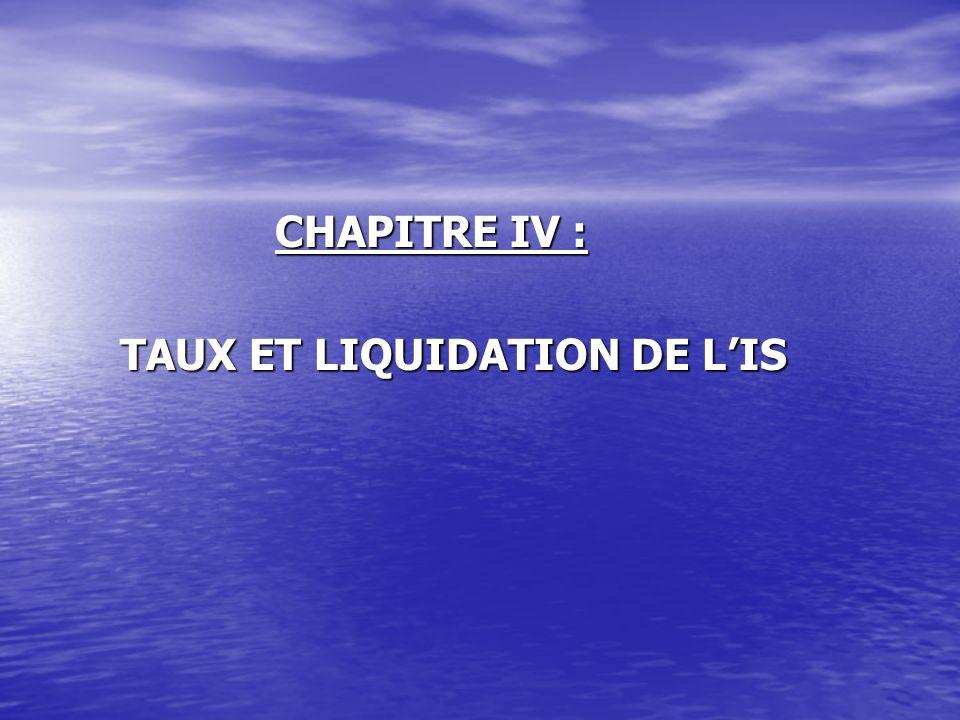 CHAPITRE IV : CHAPITRE IV : TAUX ET LIQUIDATION DE LIS TAUX ET LIQUIDATION DE LIS