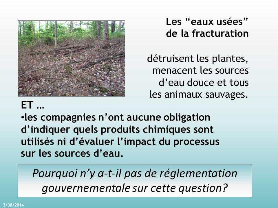 3/30/2014 Les eaux usées de la fracturation détruisent les plantes, menacent les sources deau douce et tous les animaux sauvages.