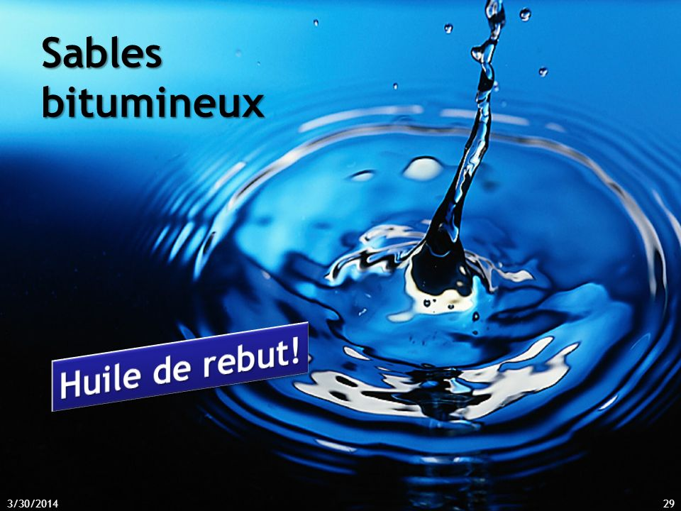 Sables bitumineux 3/30/201429
