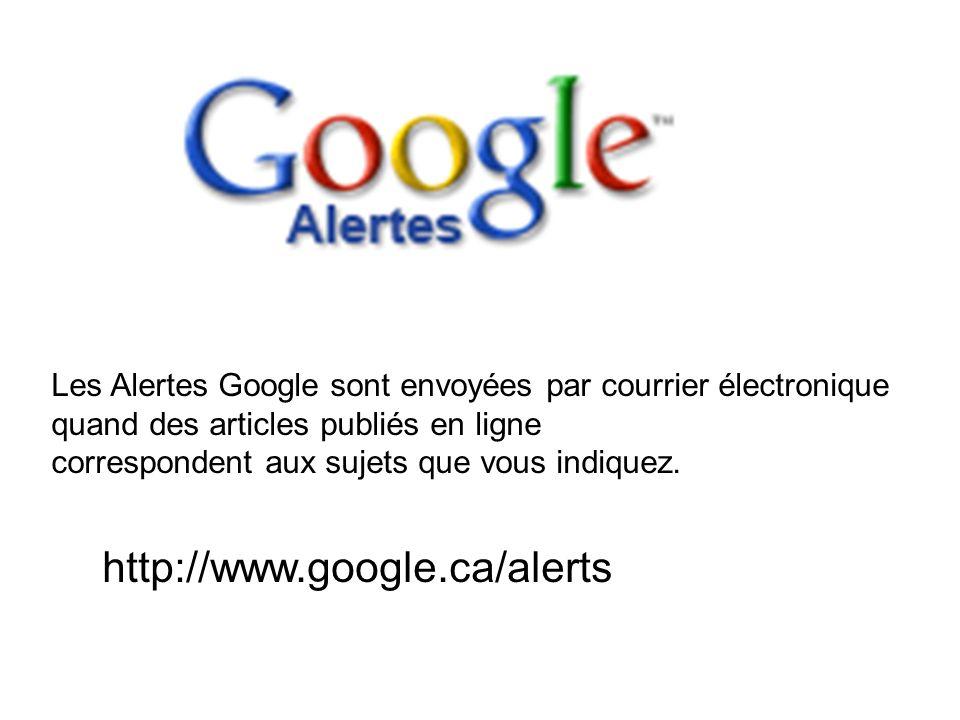 Les Alertes Google sont envoyées par courrier électronique quand des articles publiés en ligne correspondent aux sujets que vous indiquez. http://www.