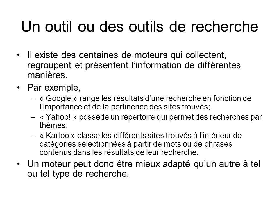 Autre outil de recherche: Lannuaire Un annuaire est un outil de recherche classant les sites Web dans des arborescences de catégories.