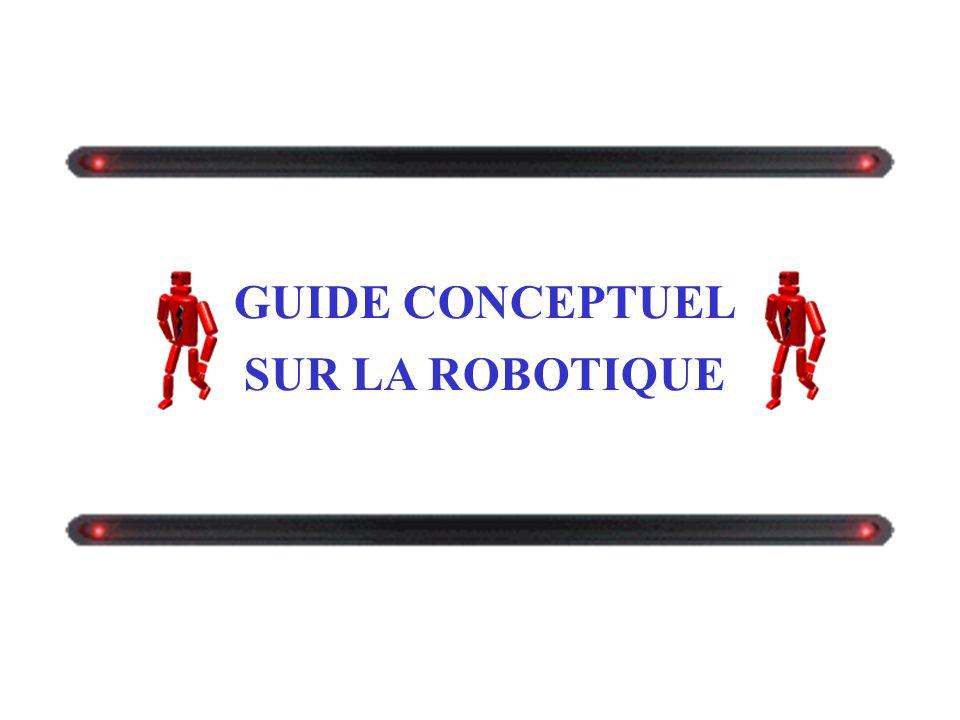 GUIDE CONCEPTUEL SUR LA ROBOTIQUE