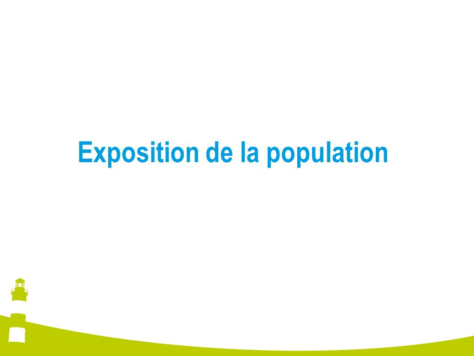 Exposition de la population