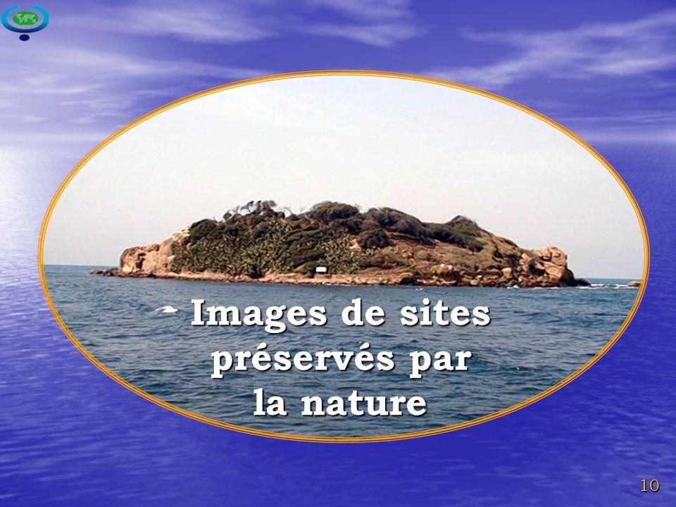 10 Images de sites préservés par la nature
