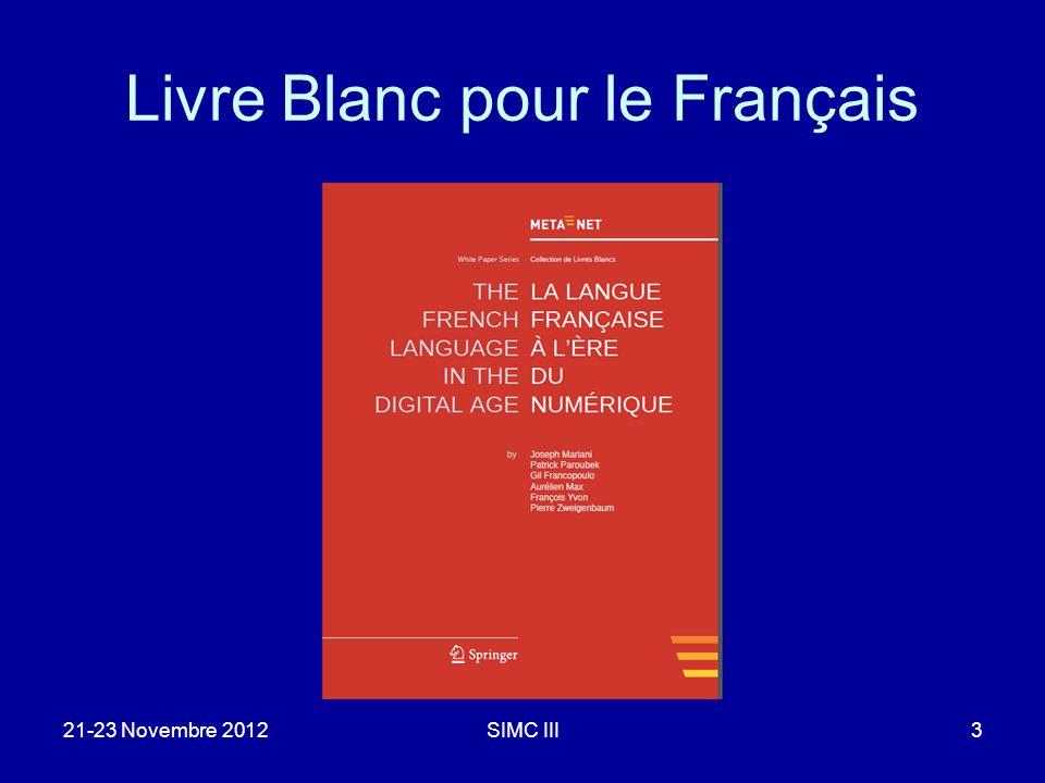 Livre Blanc pour le Français 21-23 Novembre 2012SIMC III3