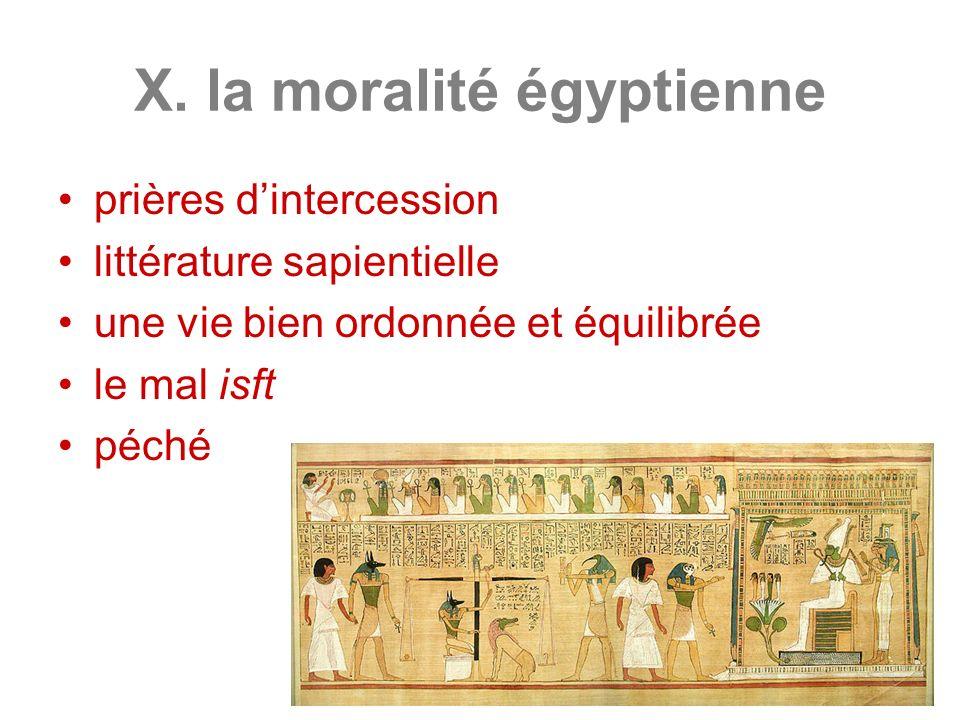X. la moralité égyptienne prières dintercession littérature sapientielle une vie bien ordonnée et équilibrée le mal isft péché