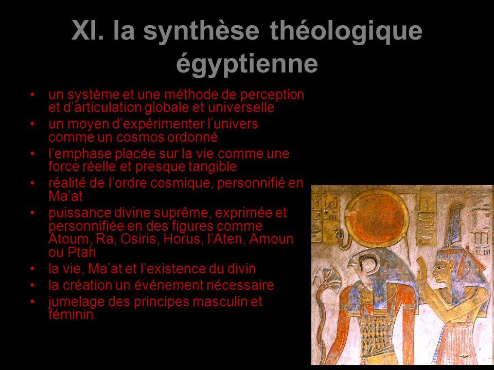 XI. la synthèse théologique égyptienne un système et une méthode de perception et darticulation globale et universelle un moyen dexpérimenter lunivers