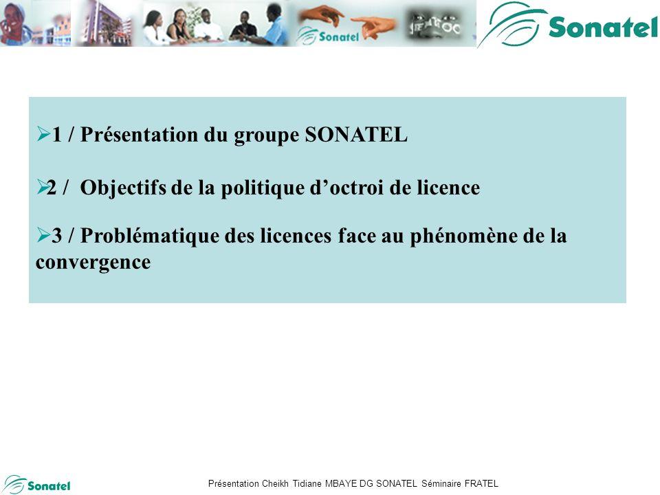 Présentation Cheikh Tidiane MBAYE DG SONATEL Séminaire FRATEL