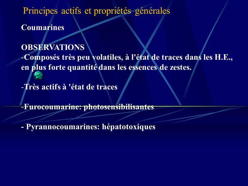 Coumarines OBSERVATIONS -Composés très peu volatiles, à l état de traces dans les H.E., en plus forte quantité dans les essences de zestes.