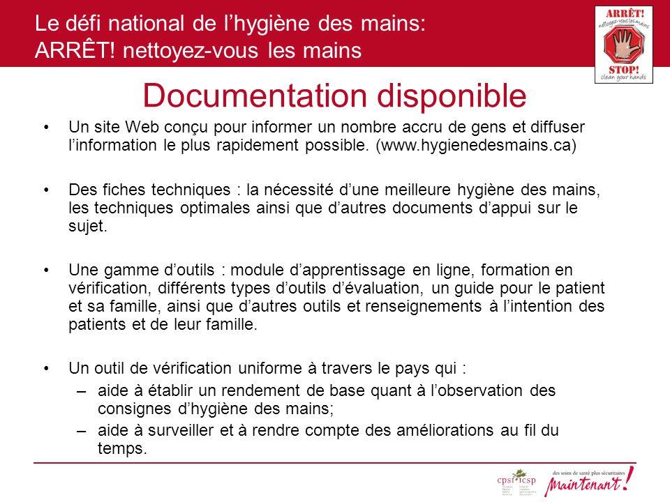 Le défi national de lhygiène des mains: ARRÊT! nettoyez-vous les mains Documentation disponible Un site Web conçu pour informer un nombre accru de gen