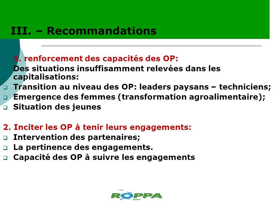 1. renforcement des capacités des OP: Des situations insuffisamment relevées dans les capitalisations: Transition au niveau des OP: leaders paysans –