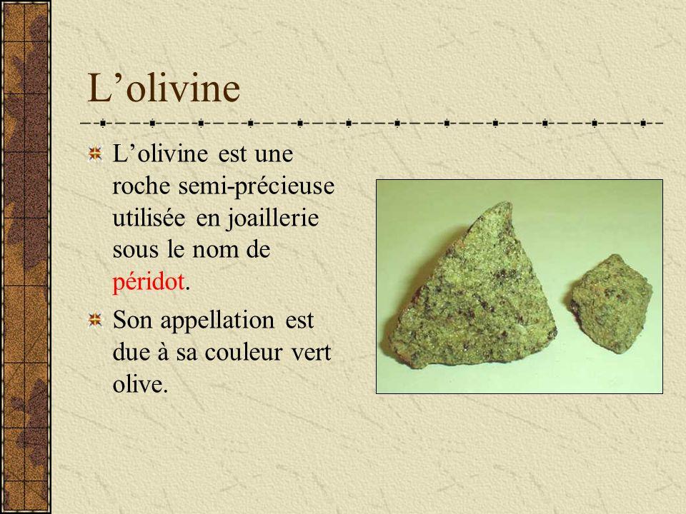 Lolivine Lolivine est une roche semi-précieuse utilisée en joaillerie sous le nom de péridot.