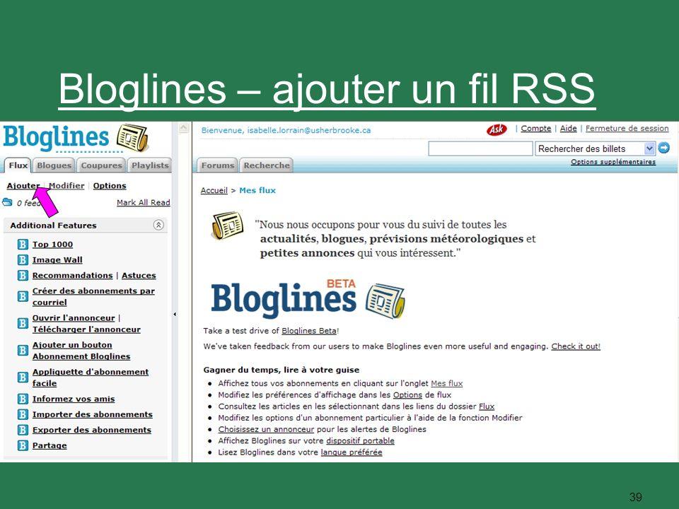 39 Bloglines – ajouter un fil RSS