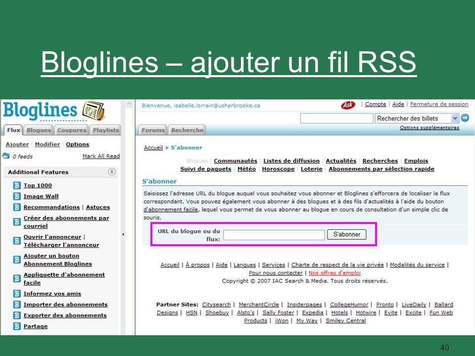 40 Bloglines – ajouter un fil RSS