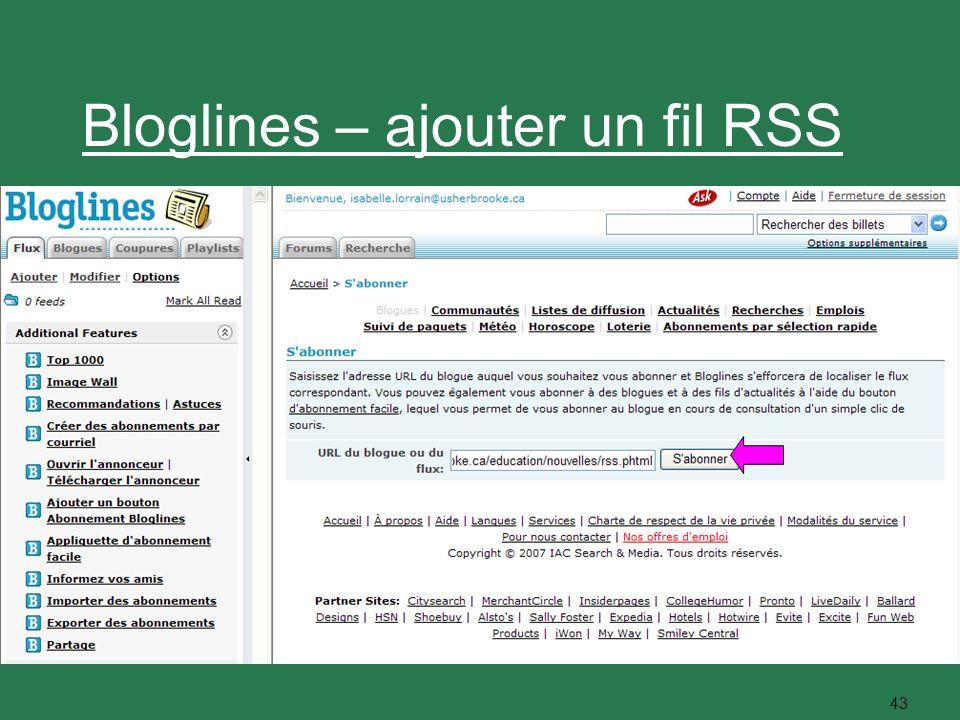 43 Bloglines – ajouter un fil RSS