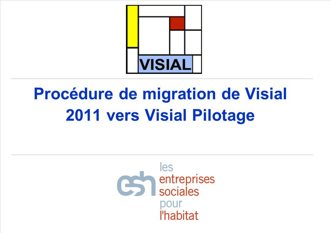 Procédure de migration de Visial 2011 vers Visial Pilotage