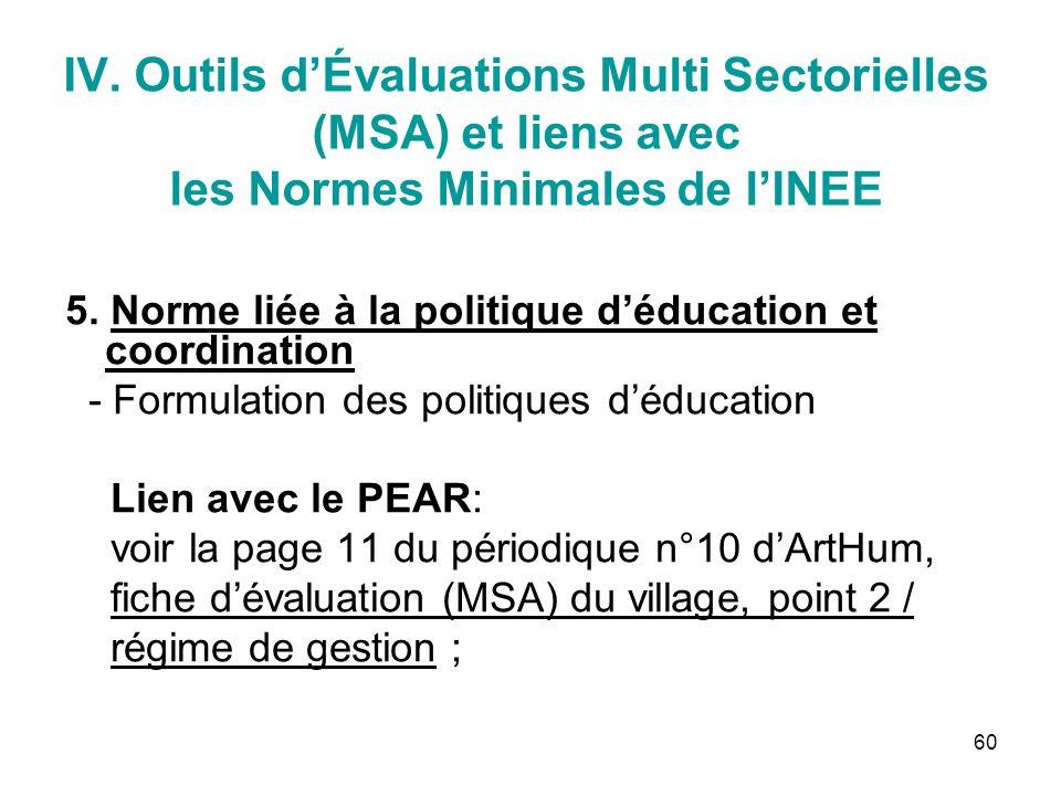 60 IV. Outils dÉvaluations Multi Sectorielles (MSA) et liens avec les Normes Minimales de lINEE 5.