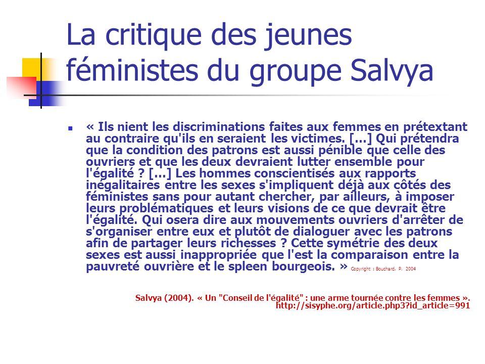 La critique des jeunes féministes du groupe Salvya « Ils nient les discriminations faites aux femmes en prétextant au contraire qu ils en seraient les victimes.