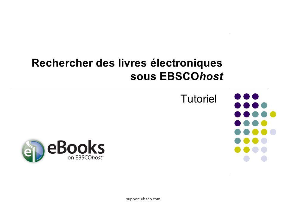 support.ebsco.com Tutoriel Rechercher des livres électroniques sous EBSCOhost