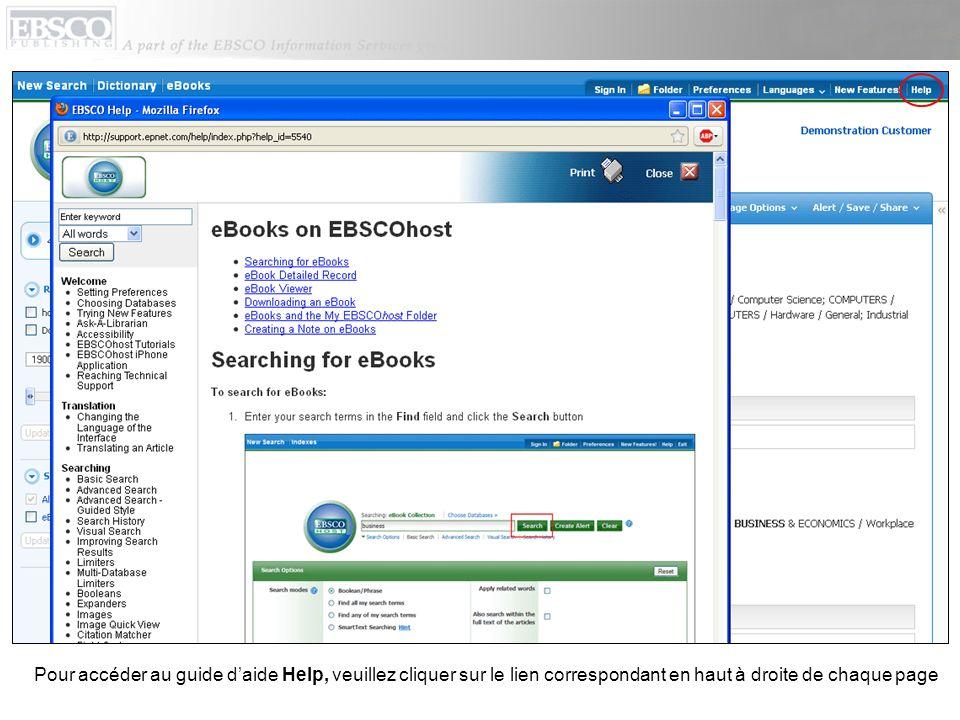 Pour accéder au guide daide Help, veuillez cliquer sur le lien correspondant en haut à droite de chaque page