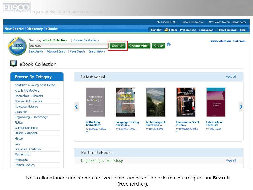 Nous allons lancer une recherche avec le mot business : taper le mot puis cliquez sur Search (Rechercher).