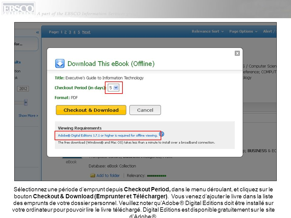 Sélectionnez une période demprunt depuis Checkout Period, dans le menu déroulant, et cliquez sur le bouton Checkout & Download (Emprunter et Télécharger).