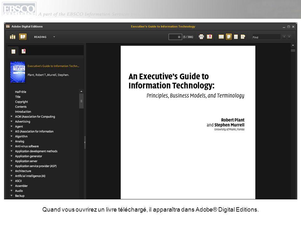 Quand vous ouvrirez un livre téléchargé, il apparaîtra dans Adobe® Digital Editions.