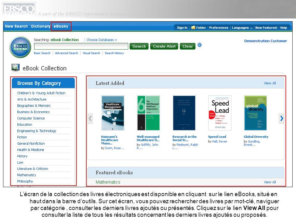 Lécran de la collection des livres électroniques est disponible en cliquant sur le lien eBooks, situé en haut dans la barre doutils.