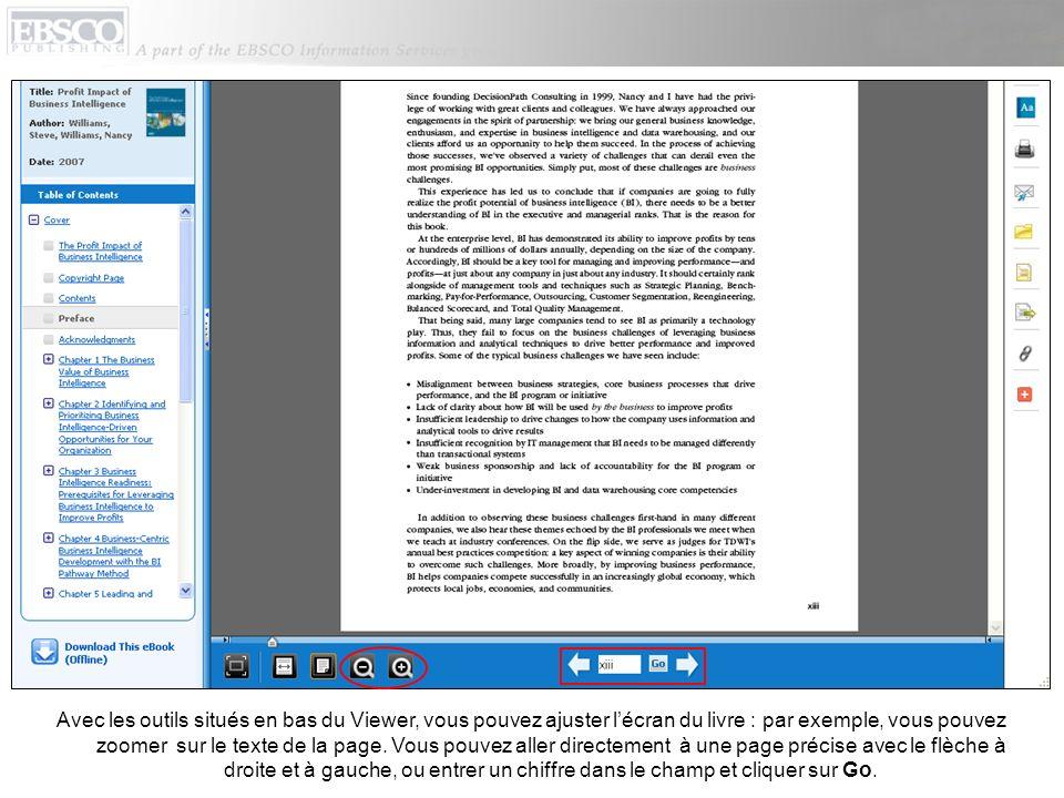 Avec les outils situés en bas du Viewer, vous pouvez ajuster lécran du livre : par exemple, vous pouvez zoomer sur le texte de la page.