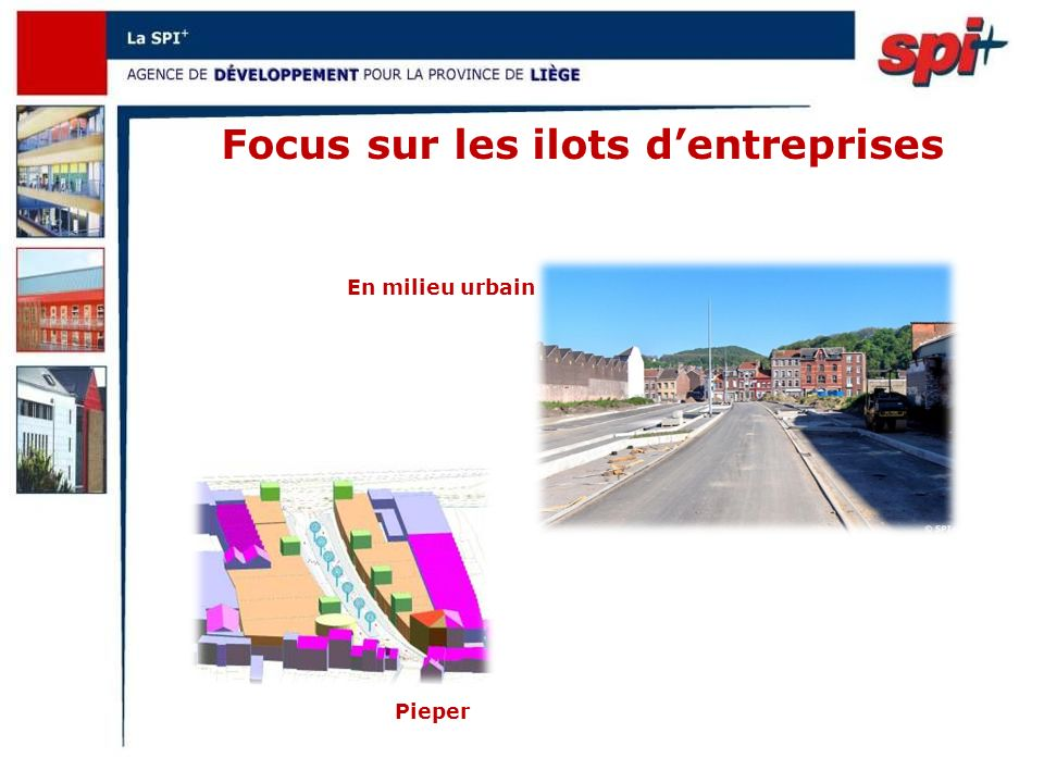 Focus sur les ilots dentreprises Pieper En milieu urbain