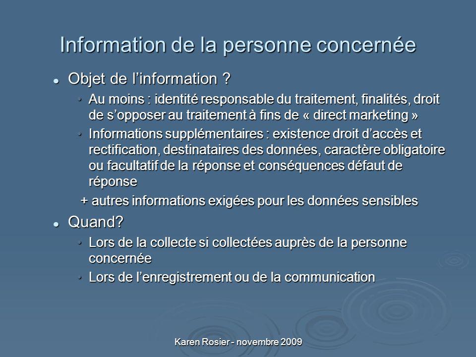 Karen Rosier - novembre 2009 Information de la personne concernée Objet de linformation .