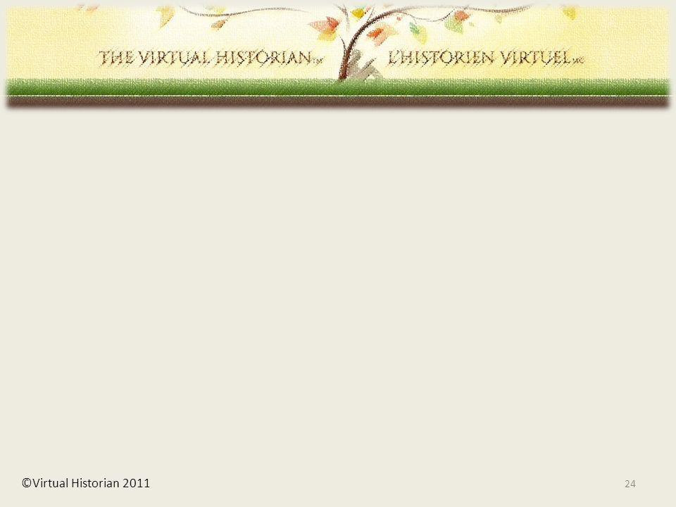 ©Virtual Historian 2011 24