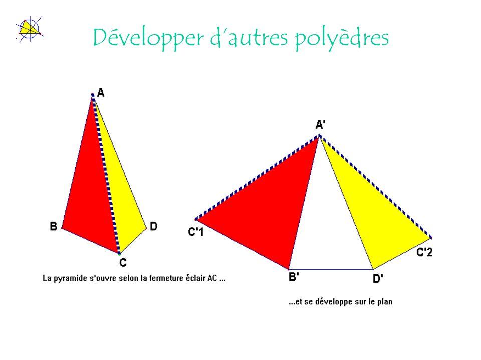 Développer dautres polyèdres