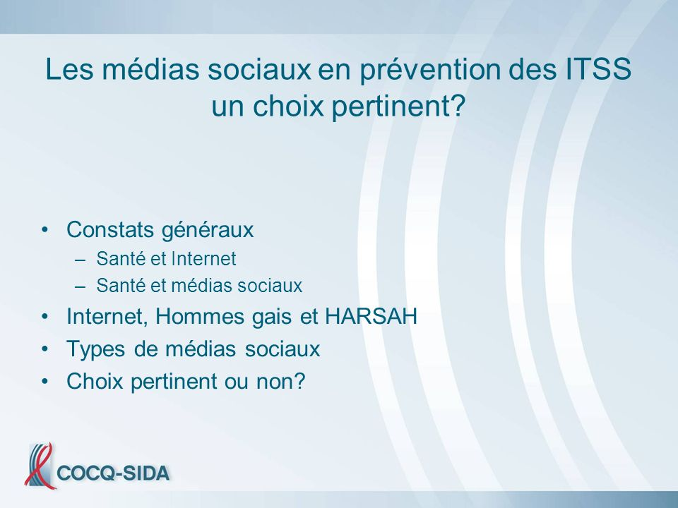 Les médias sociaux en prévention des ITSS un choix pertinent.