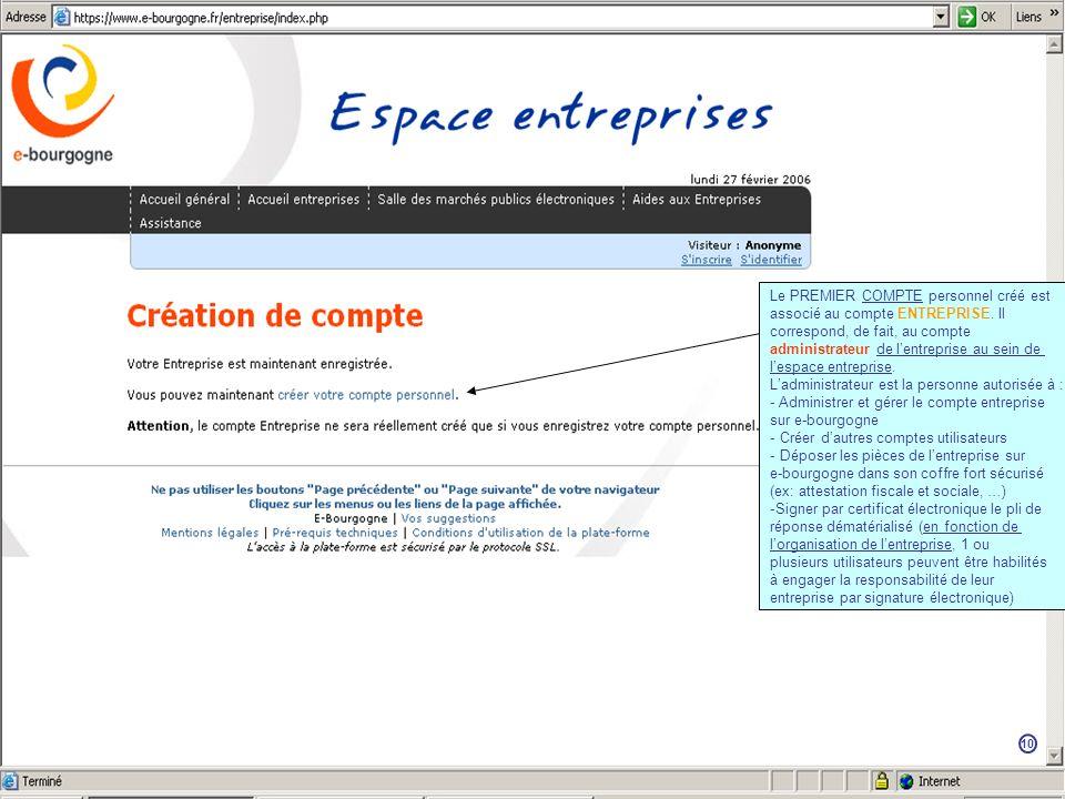 Le PREMIER COMPTE personnel créé est associé au compte ENTREPRISE.