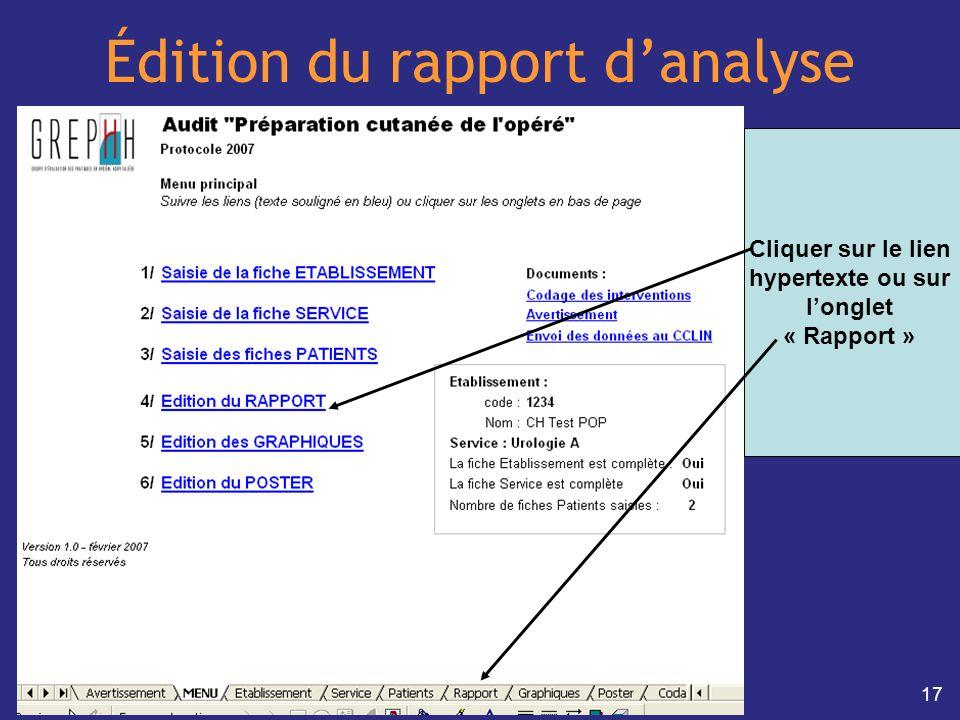 17 Édition du rapport danalyse Cliquer sur le lien hypertexte ou sur longlet « Rapport »
