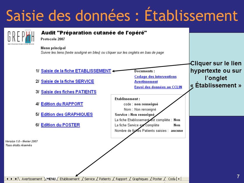 7 Saisie des données : Établissement Cliquer sur le lien hypertexte ou sur longlet « Établissement »