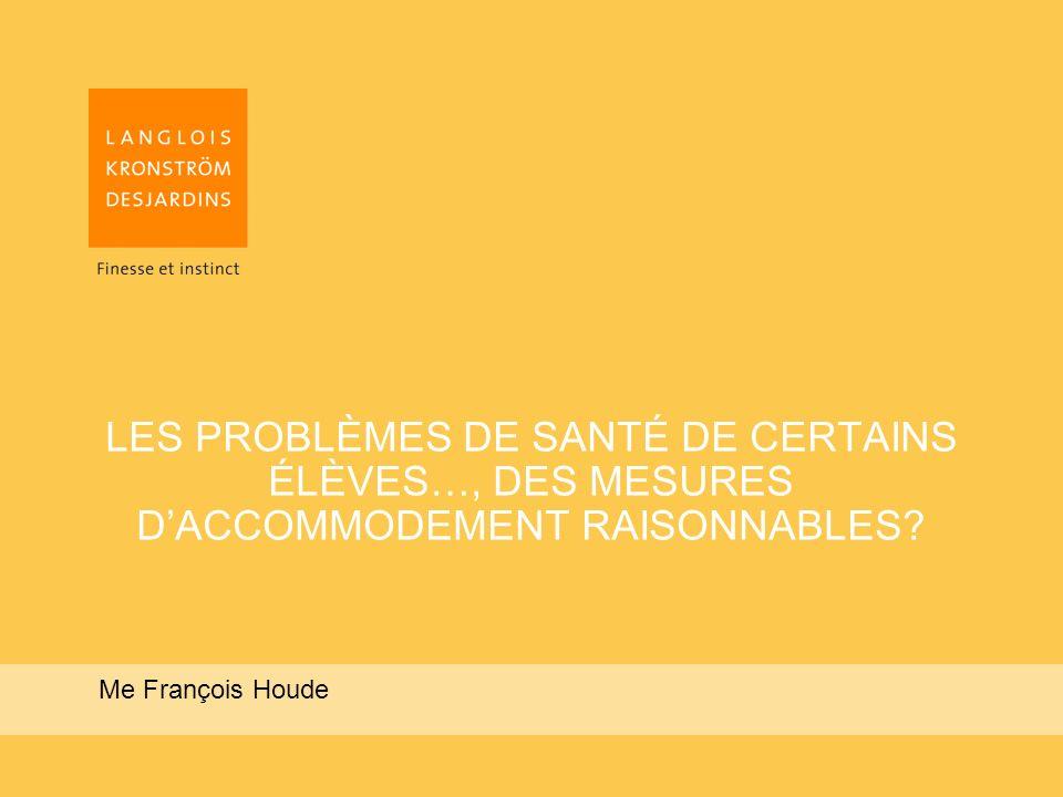 LES PROBLÈMES DE SANTÉ DE CERTAINS ÉLÈVES…, DES MESURES DACCOMMODEMENT RAISONNABLES.