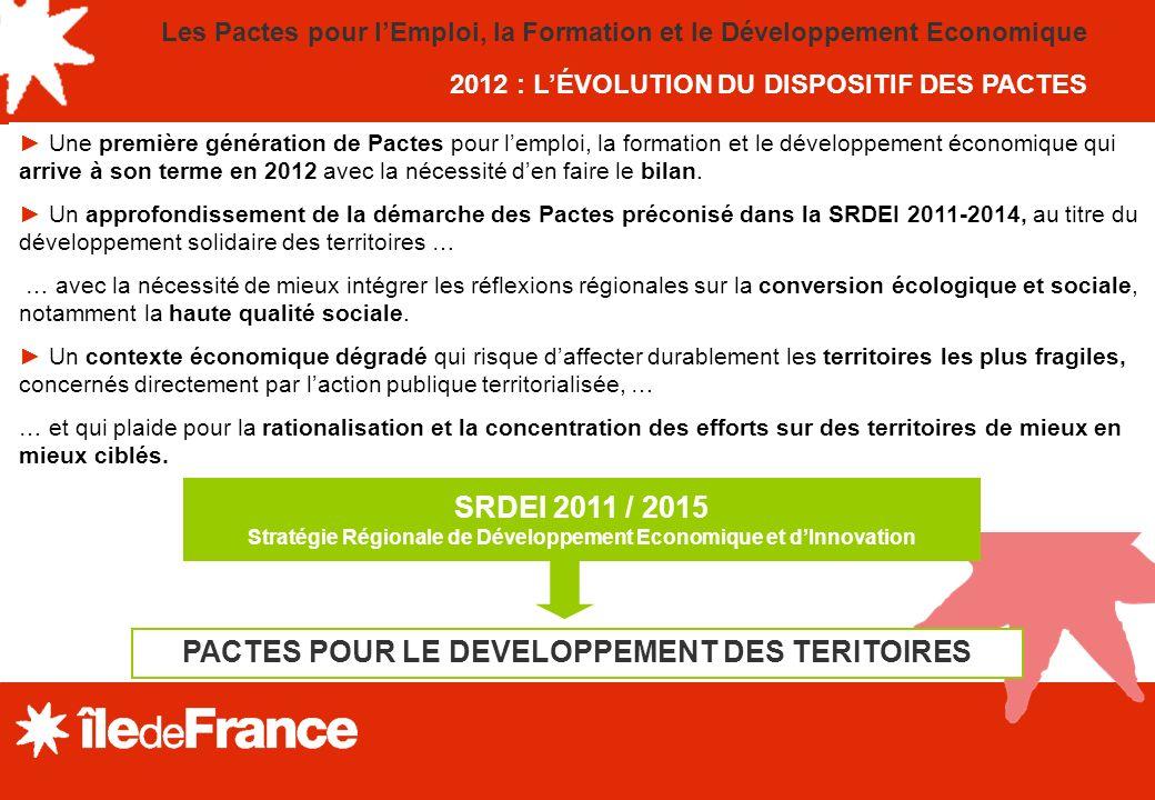 Une première génération de Pactes pour lemploi, la formation et le développement économique qui arrive à son terme en 2012 avec la nécessité den faire le bilan.