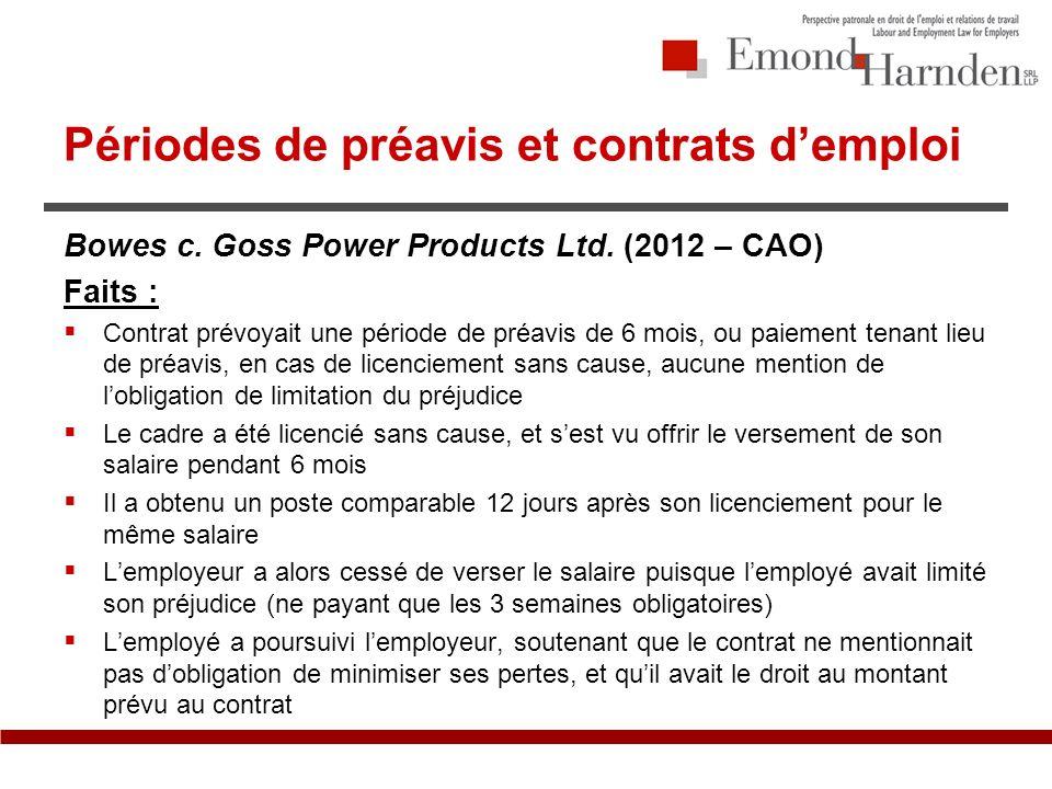Périodes de préavis et contrats demploi Bowes c. Goss Power Products Ltd.