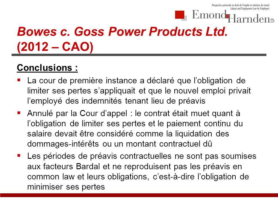 Bowes c. Goss Power Products Ltd.