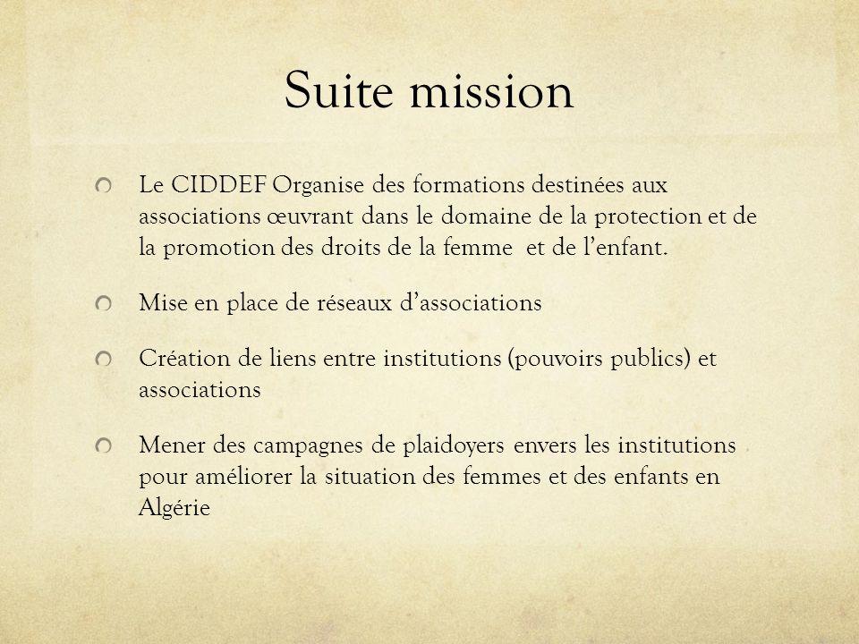 Suite mission Le CIDDEF Organise des formations destinées aux associations œuvrant dans le domaine de la protection et de la promotion des droits de l