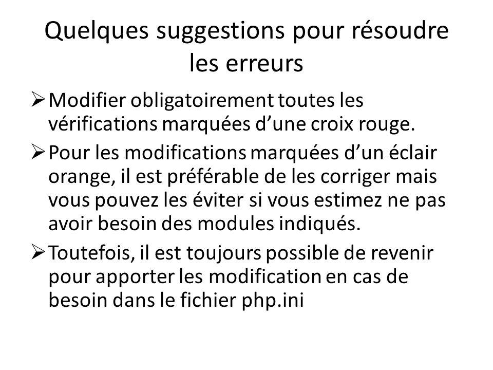 Quelques suggestions pour résoudre les erreurs Modifier obligatoirement toutes les vérifications marquées dune croix rouge. Pour les modifications mar