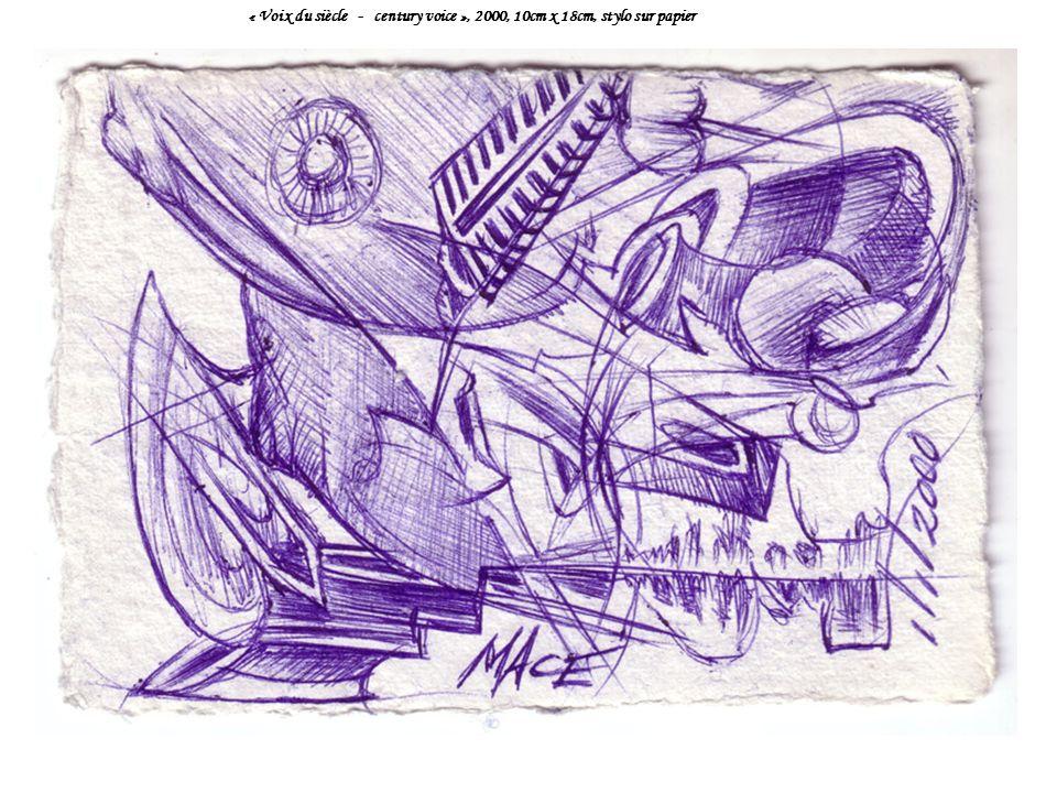 « Voix du siècle - century voice », 2000, 10cm x 18cm, stylo sur papier