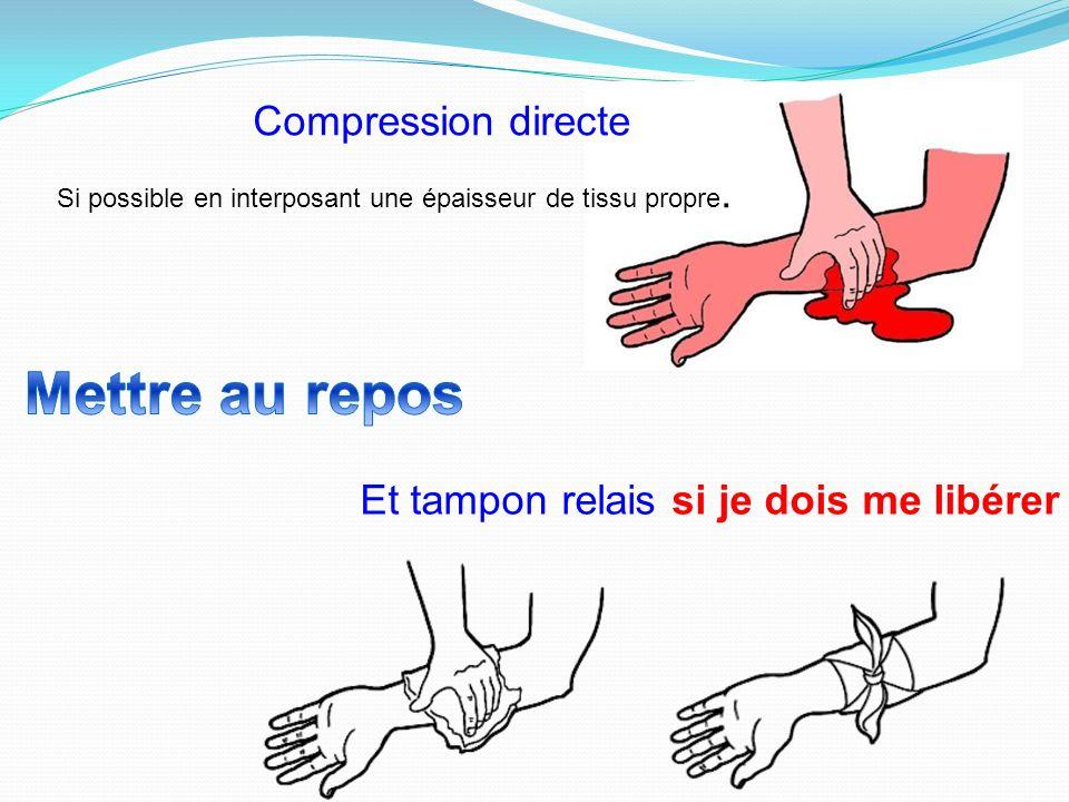 Si le sauveteur risque dentrer en contact avec le sang de la victime, il doit si possible : se protéger par le port de gants ; à défaut glisser sa mai