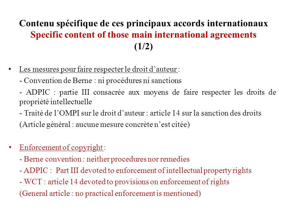 Contenu spécifique de ces principaux accords internationaux Specific content of those main international agreements (1/2) Les mesures pour faire respe