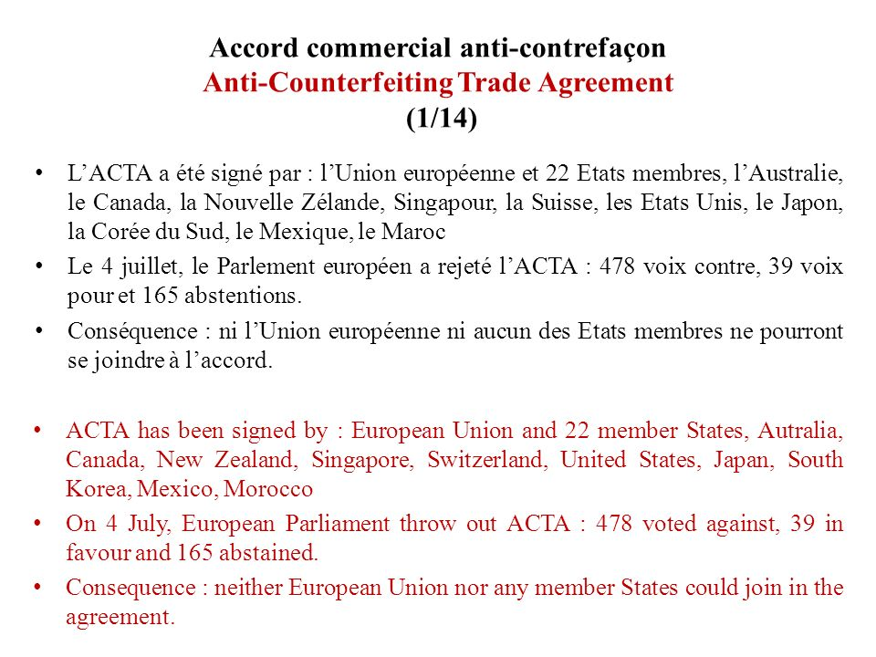 Accord commercial anti-contrefaçon Anti-Counterfeiting Trade Agreement (12/14) 2.2.