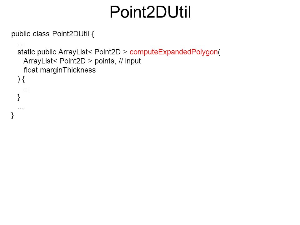 Point2DUtil public class Point2DUtil {...