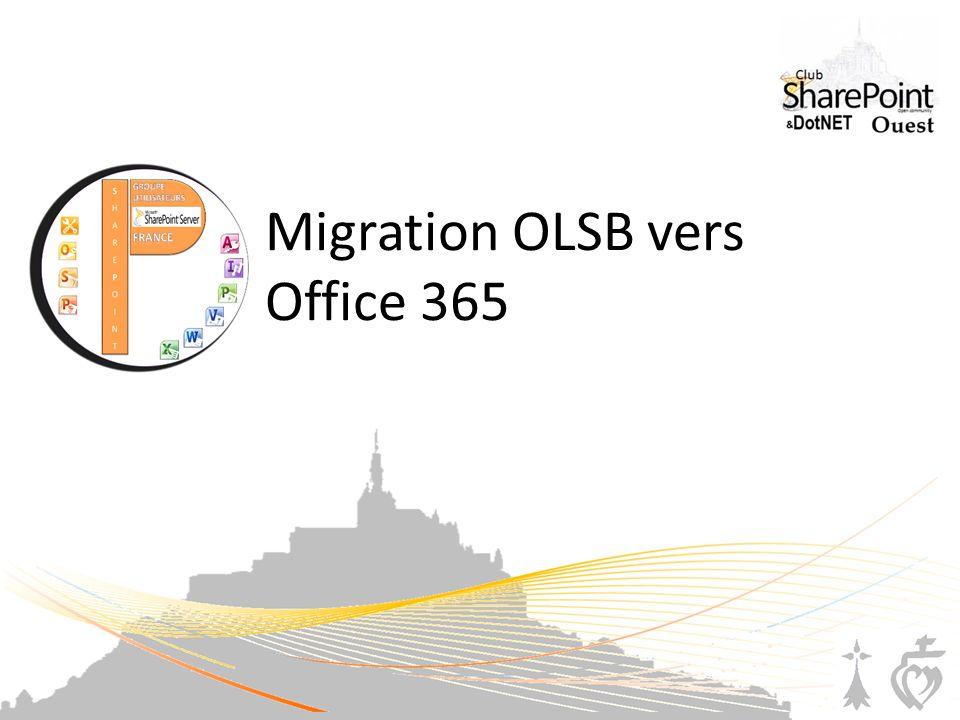 Migration OLSB vers Office 365